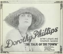 The Talk of the Town. Dorothy Phillips, George Fawcett, Clarissa Selwynne, William Stowell, Lon Chaney. Directed by Allen Holubar. Universal. 1918