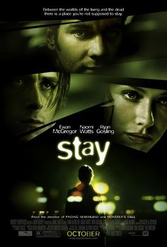 Stay Movie Poster - Internet Movie Poster Awards Gallery