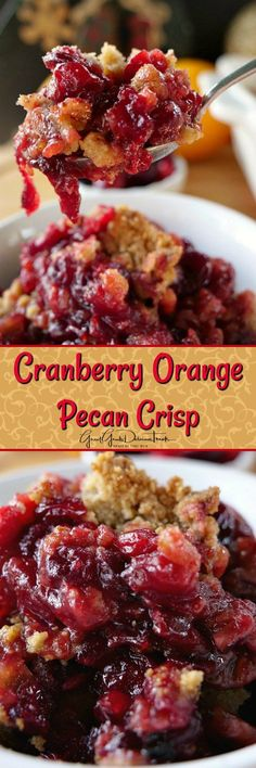 Cranberry Orange Pecan Crisp tastes amazing and is perfect for Thanksgiving or Christmas. Cranberries along with the orange and pecans are a perfect dessert Cranberry Dessert, Cranberry Recipes, Fruit Recipes, Sweet Recipes, Dessert Recipes, Cooking Recipes, Pecan Recipes, Recipies, Dessert Ideas