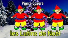 Les Lutins de Noël par Pierre Lozère Le Blog De Vava, French Christmas, Christmas Themes, Christmas Videos, Elves, Ronald Mcdonald, Xmas, Activities, Petite Section