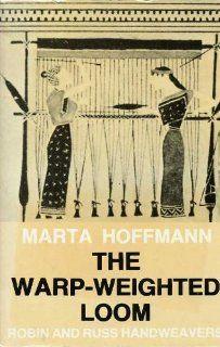 Warp Weighted Loom (Studia Norvegica): Marta Hoffman: 9788200080947: Amazon.com: Books