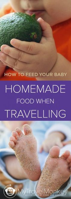 How To Feed A Baby Homemade Food When Travelling - baby feeding chart Toddler Travel, Travel With Kids, Family Travel, Baby Travel, Family Trips, Travel Wall, Baby Feeding Chart, Baby Feeding Schedule, Travel Essentials