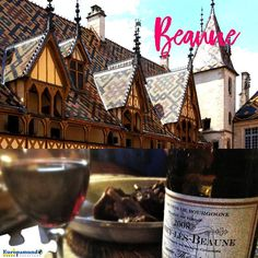 Beaune is where you should be!