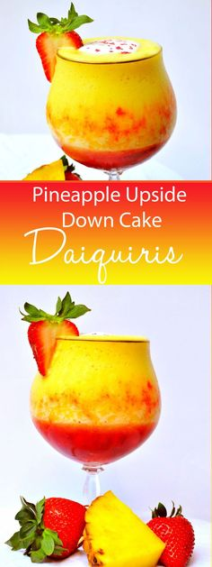 The classic dessert, Pineapple Upside Down Cake, is blended into a fancy daiquiri made with fresh fruit!