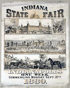 This is the poster that advertises the state fair. Indiana Girl, Indiana State, Vintage Farm, Vintage Ephemera, Riverside Park, Indianapolis Indiana, Historical Photos, Vintage Posters, Old Things