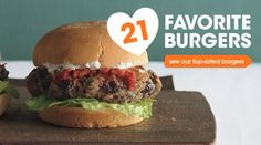 21 top rated and favorite burger recipes including beef, turkey, cheese, veggie and more