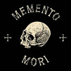 Previous Pinner said: My next tattoo this phrase MEMENTO MORI - Latin 'remember that you will die', is an artistic or symbolic reminder of the inevitability of death. Lateinisches Tattoo, Tattoo Tod, Death Tattoo, Tattoo Quotes, Reaper Tattoo, Latin Tattoo, Latin Phrases, Vanitas, Skull And Bones