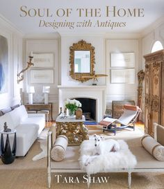 Designer and antiques dealer Tara Shaw is a respected supplier of French and European antiques for a host of and Elle Decor A-listers, including Bobby McAlpine, Mary McDonald, and Bunny Williams. In her first book, Brown Furniture, Furniture Styles, Antique Furniture, Furniture Decor, Nate Berkus, Restoration Hardware, Modern Decor, Modern Design, Mary Mcdonald