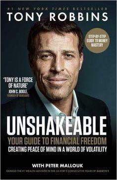 6505fbcde Unshakeable: Your Guide To Financial: Amazon.es: Tony Robbins: Libros en