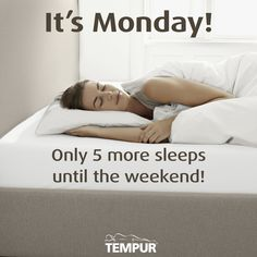 Monday - 5 sleeps until the weekend!  Not that we're counting!