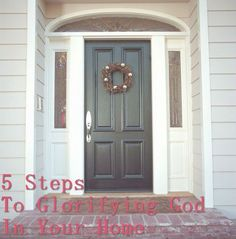 5 Steps to Glorifying God in Your Home