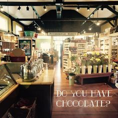 Do you have chocolate?
