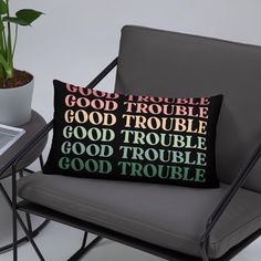 Good Trouble Quotes, Retro Cool Statement / Basic Pillow - 20×12