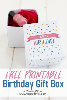Free Printable Birthday Box Gift...quick and simple!! | via www.makeit-loveit.com