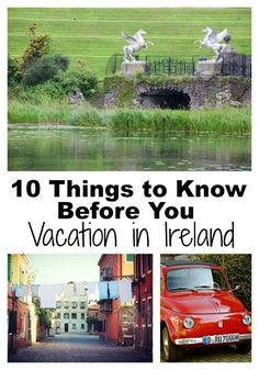 Things that you need to know before you vacation in Ireland!