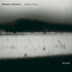 Alexei Lubimov Messe Noire  Alexei Lubimov piano Recorded May 1998 and December 2000 at Radio Studio DRS, Zürich Engineer: Peter Laenger Produced by Manfred Eicher