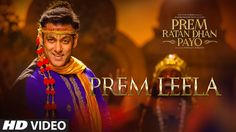 Salman Khan: Prem Leela Video Song | Prem Ratan Dhan Payo | Sonam Kapoor...