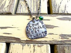 Hey, I found this really awesome Etsy listing at https://www.etsy.com/listing/174571546/love-animals-eat-plants-vegetarian-vegan