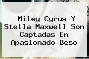 http://tecnoautos.com/wp-content/uploads/imagenes/tendencias/thumbs/miley-cyrus-y-stella-maxwell-son-captadas-en-apasionado-beso.jpg Stella Maxwell. Miley Cyrus y Stella Maxwell son captadas en apasionado beso, Enlaces, Imágenes, Videos y Tweets - http://tecnoautos.com/actualidad/stella-maxwell-miley-cyrus-y-stella-maxwell-son-captadas-en-apasionado-beso/
