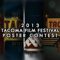 2013 Tacoma Film Festival Poster Contest