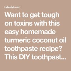 Want to get tough on toxins with this easy homemade turmeric coconut oil toothpaste recipe? This DIY toothpaste is 100% natural and doesn't contain any of those artificial ingredients in popular brands of toothpastes that are almost impossible to pronounce…! Ingredients that Ramiel Nagel, in his highly rated book Cure Tooth Decay, argues may even …