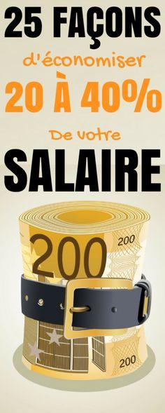 25+ Façons d'économiser 20 à 40% de votre SALAIRE