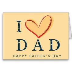 I Love Dad - Happy Father's Day