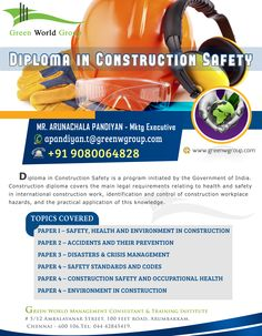 Green World Group is the finest educational safety training provider.Now GWG provide Diploma in construction safety course with special offer. http://www.greenwgroup.com/diploma-in-construction-safety