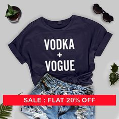 Vodka and Vogue T-Sh