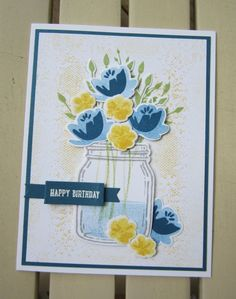 Jar of Love - love the denim & yellow flowers together. Embossed sentiment is on banner from SU!'s retired Label Card die set. Handmade Birthday Cards, Happy Birthday Cards, Greeting Cards Handmade, Diy Cards Crafts, Paper Crafts, Pretty Cards, Love Cards, Mason Jar Cards, Mason Jars