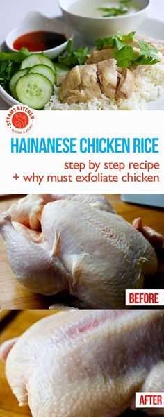 Authentic Hainanese Chicken Rice Recipe with homemade chili sauce - plus why you MUST exfoliate your chicken before cooking!
