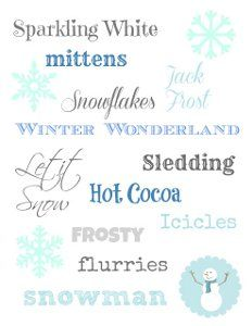Check out this Wonderful Winter Wonderland Printable! Just print it out and place it in a frame and you're ready to go!