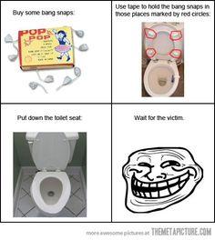 Toilet troll…haha. I gotta do this