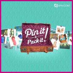 Pin it to Pack it! #6PMPintoPack