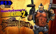 Borderlands 2 Gameplay Walkthrough-Part 13 Tiny Tina's Assault on Dragon...