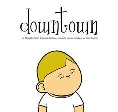 Muchas veces el humor es la mejor forma de conseguir que un mensaje social se instale en la mente de las personas y permanezca.  Un ejemplo es el comic Downtown.