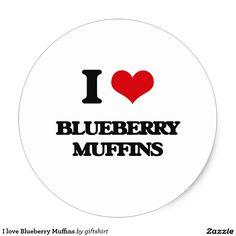 I love Blueberry Muffins Classic Round Sticker