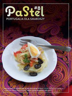 To już  VIII numer Magazynu Pastel a w nim, jak zwykle wiele interesujących informacji o portugalskiej kuchni i kulturze. Nie zabraknie oczywiście przepisów, tym razem na typowe portrawy bożonarodzeniowe, rodem z Portugalii. Spis treści i inne informacje o Pastelu: http://luzomania.blog.pl/2015/12/18/magazyn-pastel-viii/
