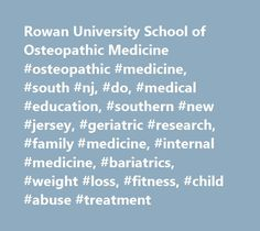 Rowan University School of Osteopathic Medicine #osteopathic #medicine, #south #nj, #do, #medical #education, #southern #new #jersey, #geriatric #research, #family #medicine, #internal #medicine, #bariatrics, #weight #loss, #fitness, #child #abuse #treatment http://trinidad-and-tobago.nef2.com/rowan-university-school-of-osteopathic-medicine-osteopathic-medicine-south-nj-do-medical-education-southern-new-jersey-geriatric-research-family-medicine-internal-medicine-bar/  # On nj.com, Is 60 the…