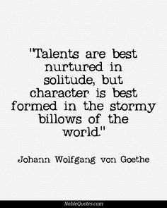 Nice Adversity Quotes, Best, Deep, Sayings, Talents The Words, Cool Words, Words Quotes, Me Quotes, Sayings, Goethe Quotes, Adversity Quotes, This Is Your Life, Encouragement Quotes