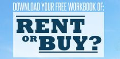 Should you rent a home, or buy? It depends on many factors like taxes, where you live and how long you'll stay! This free download workbook walks you through the equations and help you decide if renting or buying is a better financial decision.