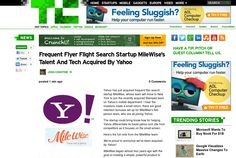 http://techcrunch.com/2013/05/09/frequent-flyer-flight-search-startup-milewises-talent-and-tech-acquired-by-yahoo/ ... | #Indiegogo #fundraising http://igg.me/at/tn5/