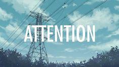 Charlie Puth – Attention (Lyrics / Lyric Video)