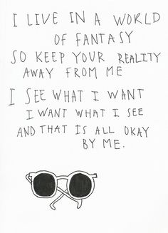 It's my fantasy.