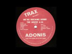 Adonis - We're Rockin Down the House