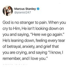 God is not numb to your pain. He listens and has compassion for you Bible Verses Quotes, Jesus Quotes, Faith Quotes, Life Quotes, Scriptures, Qoutes, Tweet Quotes, Mood Quotes, Bible Notes