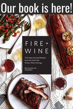 """Read """"Fire & Wine 75 Smoke-Infused Recipes from the Grill with Perfect Wine Pairings"""" by Mary Cressler available from Rakuten Kobo. Ready to up your grilling game? This cookbook by a pitmaster and a sommelier will turn your backyard barbecue into the t. Smoked Beef Short Ribs, Smoked Prime Rib, Smoked Pork, Smoked Chicken, Smoked Brisket, Roasted Chicken, Smoked Lamb, Brisket Meat, Brisket Chili"""
