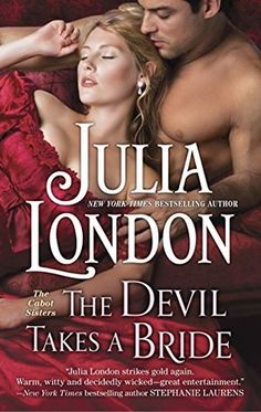 The Devil Takes a Bride (The Cabot Sisters #2) by Julia London