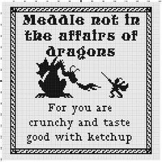 Meddle Not in the Affairs of Dragons Cross by SnarkyArtCompany
