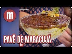 Pavê de maracujá - Mulheres (07/02/18) - YouTube